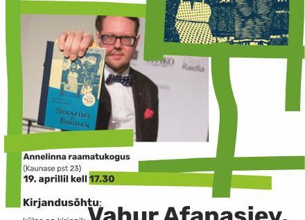 Kirjandusõhtu: külas on kirjanik Vahur Afanasjev - Annelinna raamatukogu
