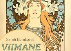 John Murrell ''Sarah Bernhardt'i viimane suvi'' - REHE KÜÜN